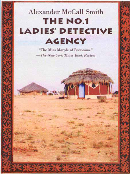 ladies detective agency essay (main character) opened no1 ladies detective agency in botswana happy bapetsi comes to mma ramotswe because she thinks the man living in her house, claiming to be her father, isn't her father.